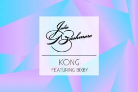 Best Song You've Never Heard #006: Julio Bashmore – Kong feat. Bixby